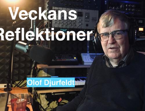 Veckans reflektioner med Olof Djurfeldt – 190226